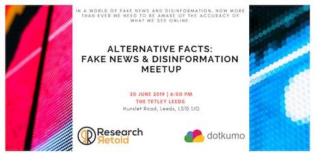 Alternative Facts: Fake News & Disinformation - Meetup tickets