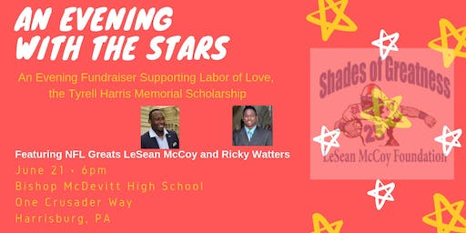 LeSean McCoy Presents Labor Of Love Scholarship Fundraiser | Harrisburg, PA