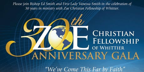 Zoe Christian Fellowship 30th Anniversary Gala tickets