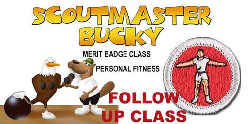Scoutmaster Bucky - Personal Fitness Merit Badge - FOLLOW UP 2019-06-19 - 2:30 p.m. Wednesday