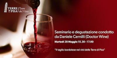 Il taglio bordolese nei vini delle Terre di Pisa - Daniele Cernilli - Doctor Wine