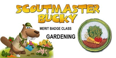 Gardening Merit Badge - Class 2019-06-12 - Wednesday AM - Scouts BSA