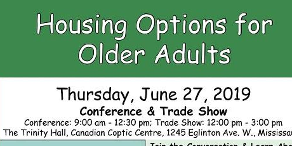 Housing Options For Older Adults Tickets Thu 27 Jun 2019 At 9 00
