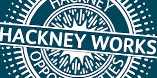 10am Hackney Works Initial Appointment (meet with your dedicated adviser to begin your journey to employment )