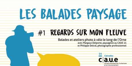 "Balade paysage ""Regards sur mon fleuve"" - 22/06 billets"