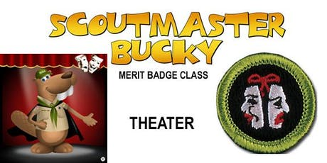 Theater Merit Badge - Class 2019-07-23 - Tuesday AM - Scouts BSA tickets