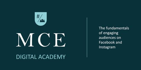 MCE Digital Academy: Engaging Audiences on Facebook and Instagram tickets