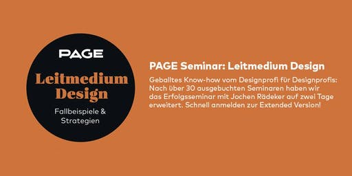PAGE Seminar »Leitmedium Design« mit Jochen Rädeker am 27./28. September 2019