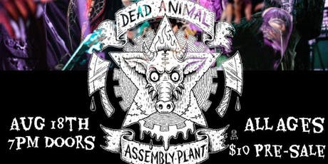 Dead Animal Assembly Plant tickets