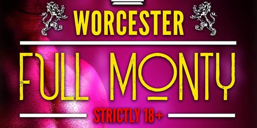 Worcester Goes Full Monty