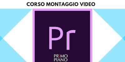 Corso montaggio video con Premiere