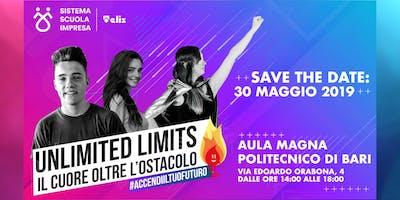 Unlimited limits - Il cuore oltre l'ostacolo / Sistema Scuola Impresa  Bari
