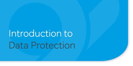 A Brief Introduction to Data Protection - 1 hour tickets