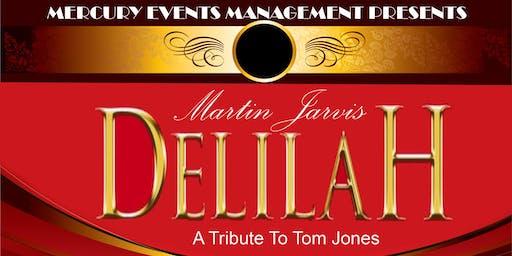 Delilah- Tom Jones Tribute