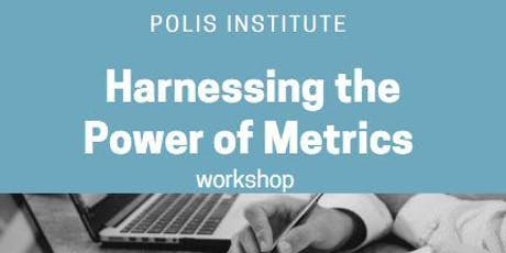 Polis Institute: Harnessing the Power of Metrics tickets
