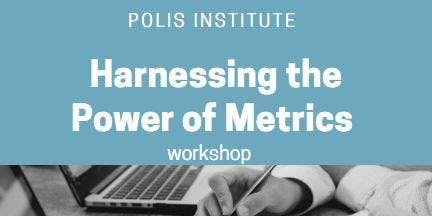 Polis Institute: Harnessing the Power of Metrics