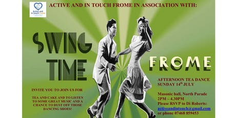 Afternoon Tea Dance - Active and In Touch Frome with Swing Time Frome  tickets