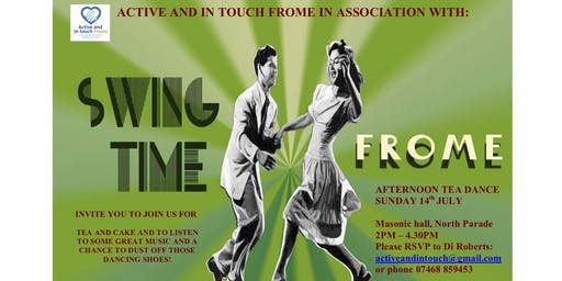 Afternoon Tea Dance - Active and In Touch Frome with Swing Time Frome
