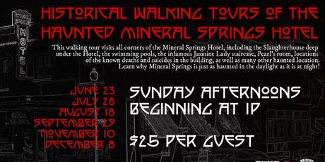 Historic Walking Tours of the Mineral Springs Hotel tickets