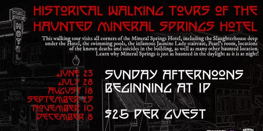 Historic Walking Tours of the Mineral Springs Hotel