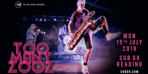 Too Many Zooz (Sub89, Reading)