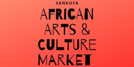 Sankofa African Arts & Culture Market tickets