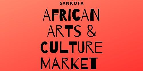 Sankofa African Arts & Culture Market