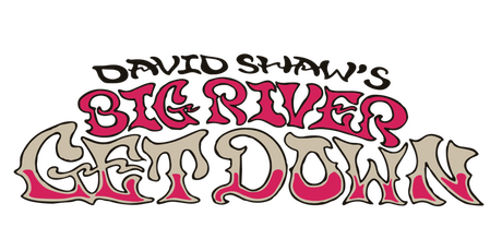 David Shaw's Big River Get Down | Presented by Miller Lite tickets