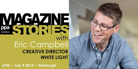 PPA Scotland Magazine Stories: White Light Creative Director Eric Campbell tickets