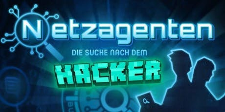 Escape room: Netagents – Find the Hacker tickets