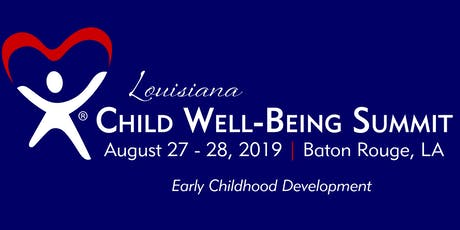 2019 Louisiana Child Well-Being Summit tickets