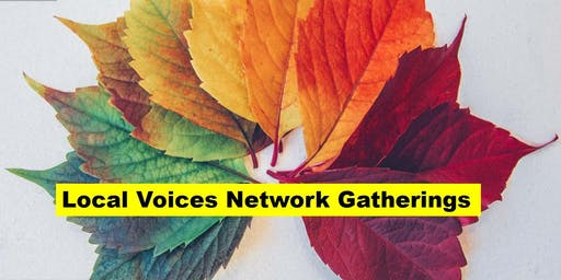 Local Voices Network Gathering - Autumn  2019