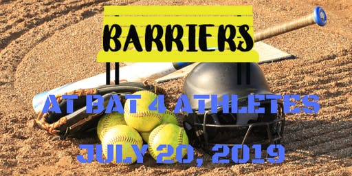 Bench The Barriers Presents: At Bat 4 Athletes