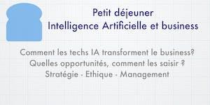 Petit Dej Intelligence Artificielle et Business Strasbo...