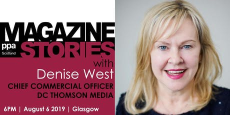 PPA Magazine Stories... with DCT Media Chief Commercial Officer Denise West tickets