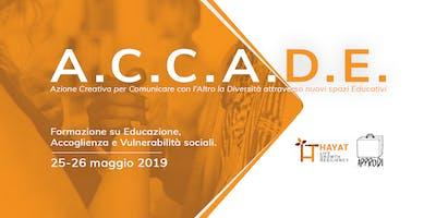 ACCADE: Formazione su Educazione, Accoglienza e Vulnerabilità sociali