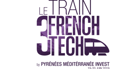 Le Train Communauté FRENCH TECH 2019 - Lunch Networking tickets