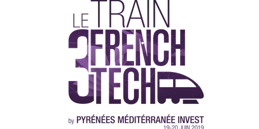 Le Train Communauté FRENCH TECH 2019 - Lunch Networking