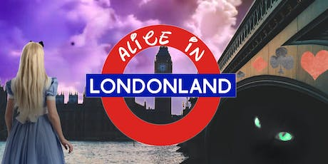 Alice in Londonland tickets