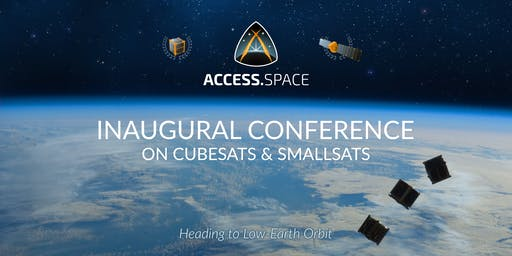 ACCESS.SPACE Inaugural Conference on Cubesats & Smallsats