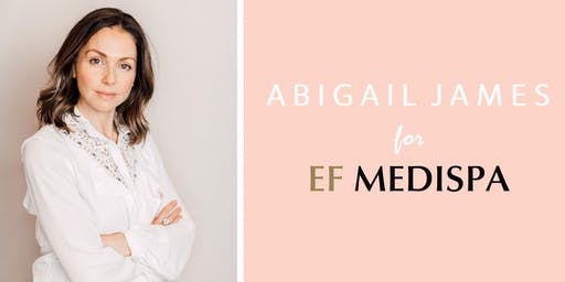 EF MEDISPA X ABIGAIL JAMES LAUNCH EVENT