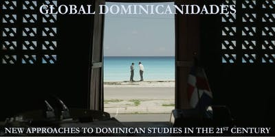 """Global Dominicanidades"" Conference: Roundtable and Performance"
