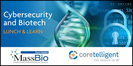 Cybersecurity and Biotech Lunch & Learn tickets