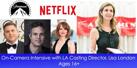 On-Camera Intensive with LA Casting Director, Lisa London - Ages 16+ tickets