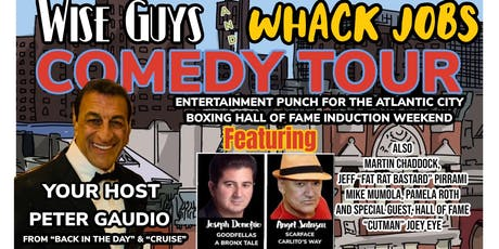 Wiseguys and Whack jobs comedy tour. tickets