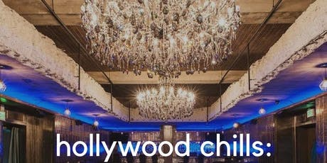 Hollywood Chills X: Summer Entertainment Summit tickets