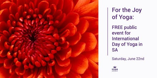 For the Joy of Yoga: FREE public event for International Day of Yoga in SA