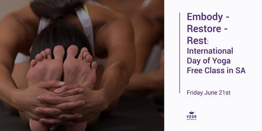 Embody - Restore - Rest: International Day of Yoga Free Class in SA