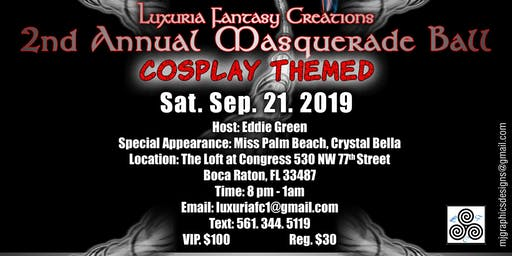 Luxuria Fantasy Creations 2nd Annual Masquerade Ball