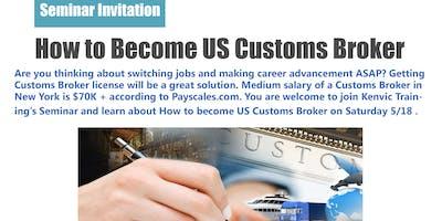Seminar Invitation《How to Become US Customs Broker